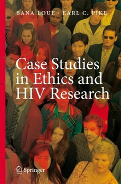 Case Studies in Ethics and HIV Research - Loue, Sana / Pike, Earl C. (eds.)