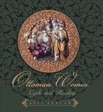 Ottoman Women: Myth and Reality
