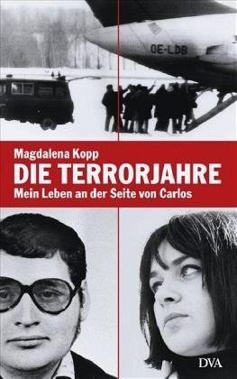 Die Terrorjahre - Kopp, Magdalena
