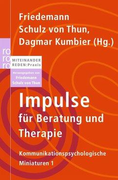 Impulse für Beratung und Therapie - Schulz von Thun, Friedemann / Kumbier, Dagmar