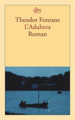 L'Adultera - Fontane, Theodor