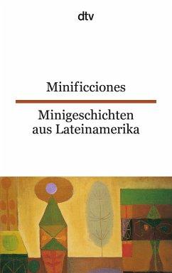Minificciones / Minigeschichten aus Lateinamerika - Engeler, Erica