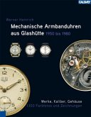 Mechanische Armbanduhren aus Glashütte 1950 - 1980