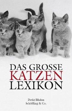 Das große Katzenlexikon - Bluhm, Detlef