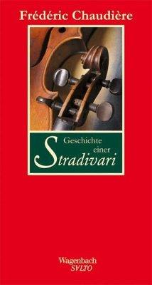 Geschichte einer Stradivari - Chaudière, Frédéric