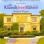 Der Klassik(ver)führer, Richard Wagner, 3 Audio-CDs