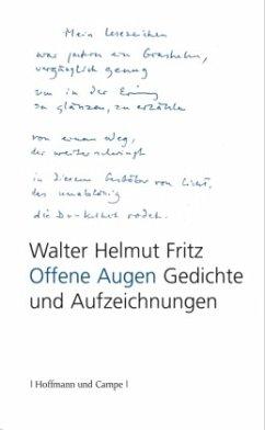 Offene Augen - Fritz, Walter H.