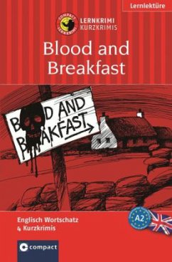 Compact Lernkrimi. Blood and Breakfast