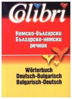 9789545293313 - Colibri Wörterbuch Deutsch-Bulgarisch / Bulgarisch-Deutsch - Книга