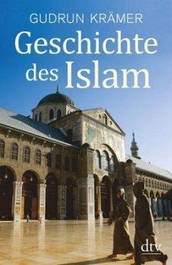 Geschichte des Islam - Krämer, Gudrun