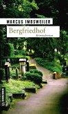 Bergfriedhof / Max Kollers erster Fall