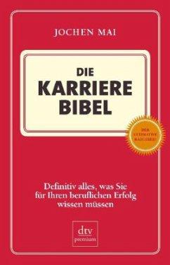 Die Karriere-Bibel - Mai, Jochen