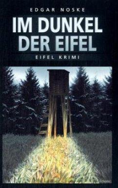 Im Dunkel der Eifel