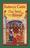 Das Spiel der Könige / Waringham Saga Bd.3