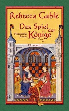 Das Spiel der Könige / Waringham Saga Bd.3 - Gablé, Rebecca