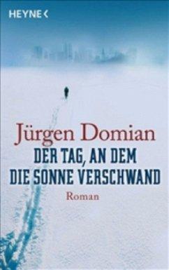 Der Tag, an dem die Sonne verschwand - Domian, Jürgen