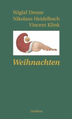 Weihnachten - Droste, Wiglaf; Heidelbach, Nikolaus; Klink, Vincent