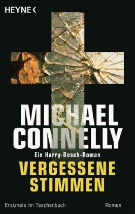 Vergessene Stimmen / Ein Harry-Bosch-Roman Bd.11 - Connelly, Michael