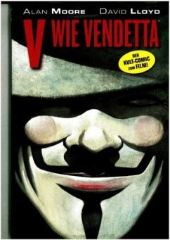 V wie Vendetta - Moore, Alan; Lloyd, David