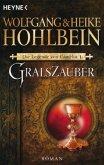 Gralszauber / Die Legende von Camelot Bd.1