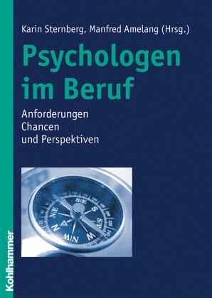 Psychologen im Beruf - Weis, Karin / Amelang, Manfred (Hrsg.)