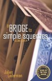 A Bridge to Simple Squeezes