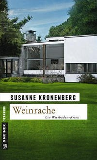 Weinrache / Norma Tanns erster Fall