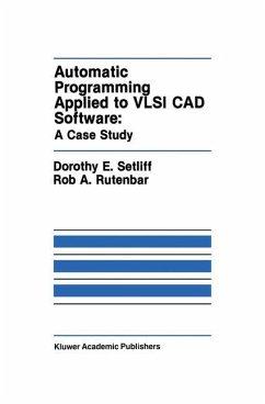 Automatic Programming Applied to VLSI CAD Software: A Case Study - Setliff, Dorothy E.; Rutenbar, Rob A.