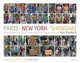 Hans Eijkelboom: Paris-New York-Shanghai