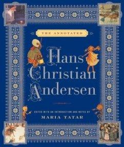 The Annotated Hans Christian Andersen - Andersen, Hans Christian; Tatar, Maria