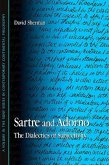 Sartre and Adorno: The Dialectics of Subjectivity