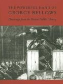 The Powerful Hand of George Bellows: Drawings from the Boston Public Library