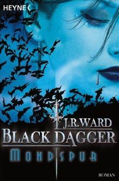 Mondspur / Black Dagger Bd.5 - Ward, J. R.