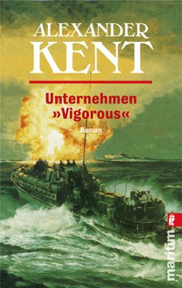 Unternehmen 'Vigorous' - Kent, Alexander