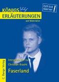 Königs Erläuterungen und Materialien: Christian Kracht - Faserland