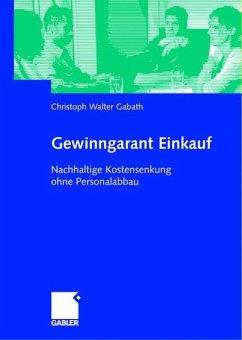 Gewinngarant Einkauf - Gabath, Christoph Walter