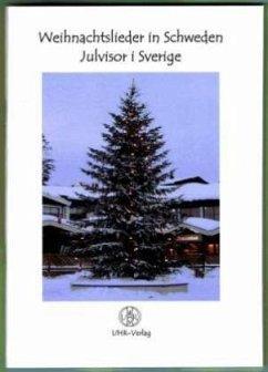 Weihnachtslieder in Schweden; Julvisor i Sverige