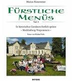Fürstliche Menüs 03. Mecklenburg-Vorpommern