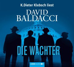 Die Wächter / Camel-Club Bd.1 (6 Audio-CD's) - Baldacci, David