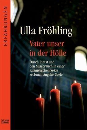 Vater unser in der Hölle - Fröhling, Ulla