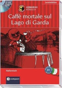 Caffè mortale sul Lago di Garda, 1 Audio-CD + Begleitbuch