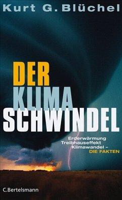 Der Klimaschwindel - Blüchel, Kurt G.
