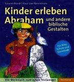 Kinder erleben Abraham und andere biblische Gestalten