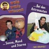Sonne, Mond und Sterne bei den Astronauten, Audio-CD / Willi wills wissen, Audio-CDs Folge.4