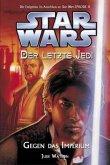 Gegen das Imperium / Star Wars - Der letzte Jedi Bd.8
