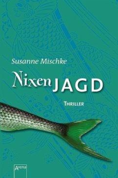 Nixenjagd - Mischke, Susanne