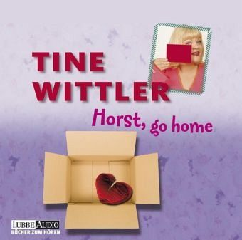 horst go home 4 audio cds von tine wittler h rbuch. Black Bedroom Furniture Sets. Home Design Ideas