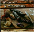 Wildwurst und Wildschinken