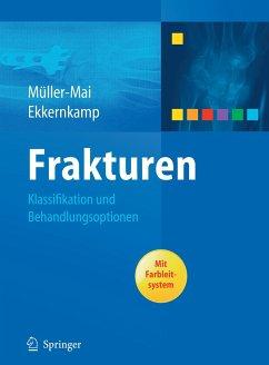 Frakturen - Ekkernkamp, Axel; Müller-Mai, Christian