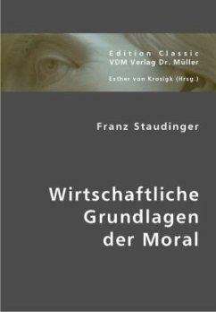 Wirtschaftliche Grundlagen der Moral